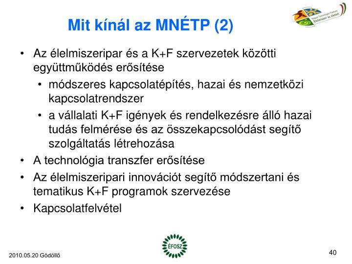 Mit kínál az MNÉTP (2)