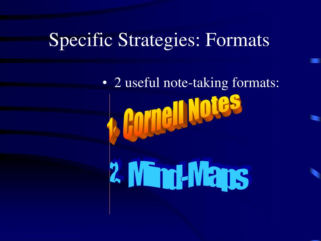 Specific Strategies: Formats