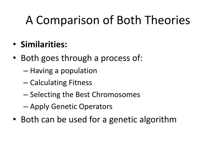 A Comparison of Both Theories