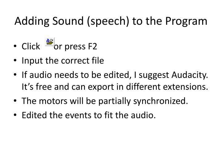 Adding Sound (speech) to the Program