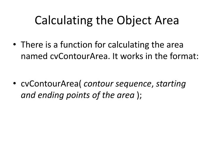 Calculating the Object Area