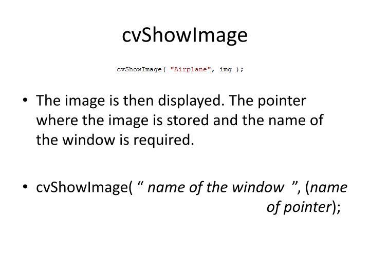 cvShowImage