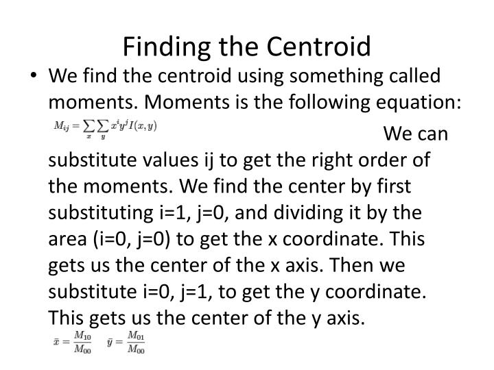 Finding the Centroid