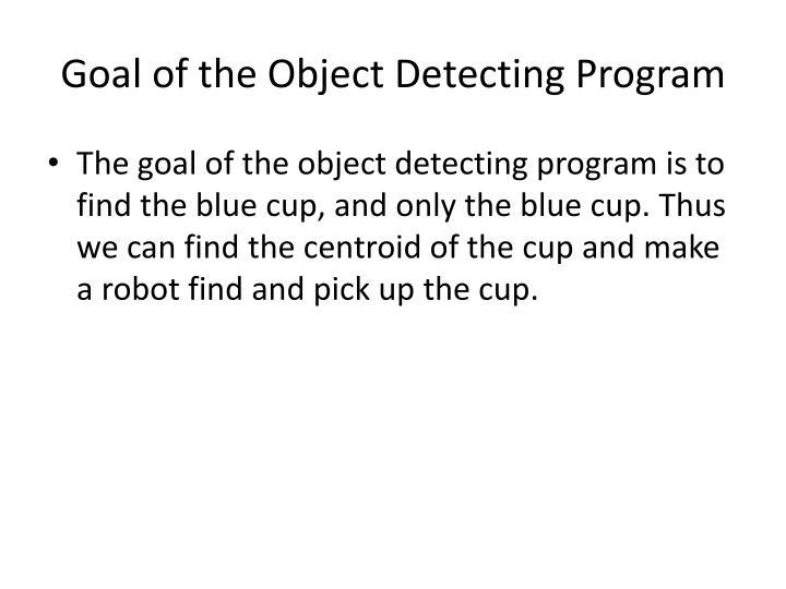 Goal of the Object Detecting Program