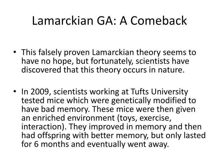 Lamarckian GA: A Comeback