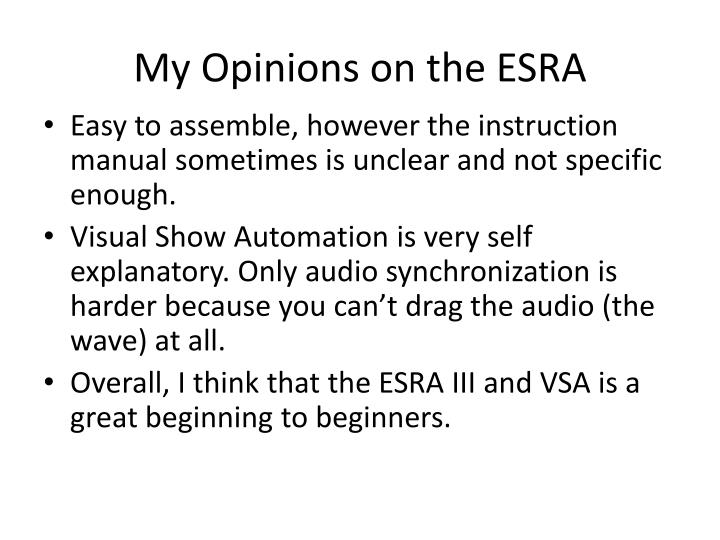 My Opinions on the ESRA