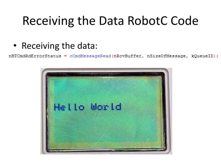 Receiving the Data RobotC Code