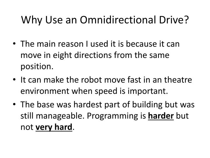 Why Use an Omnidirectional Drive?