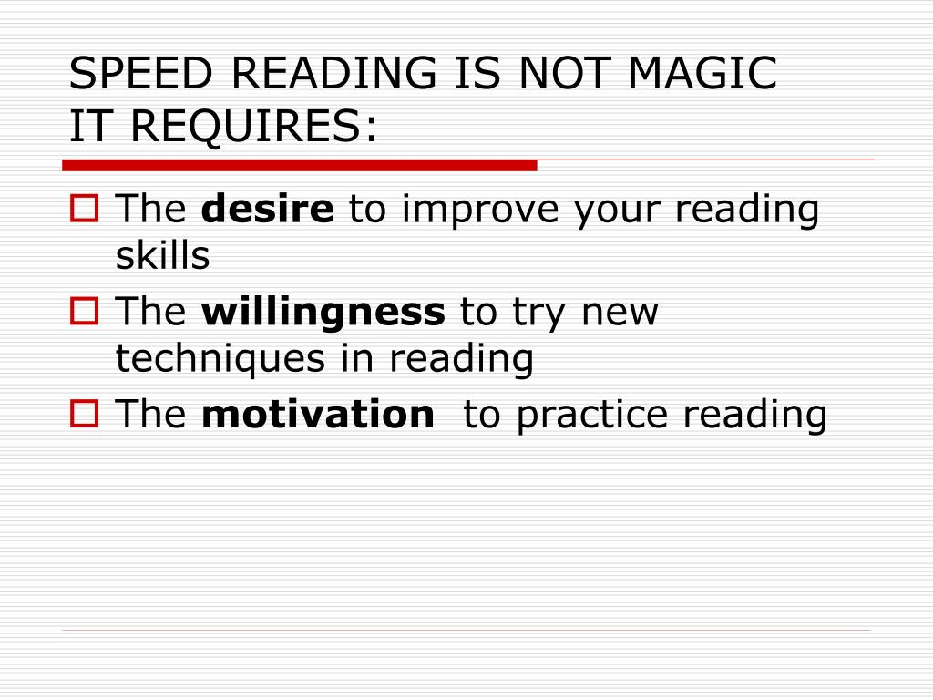 SPEED READING IS NOT MAGIC