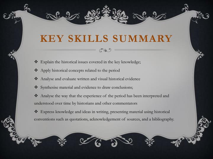 Key SKILLS summary