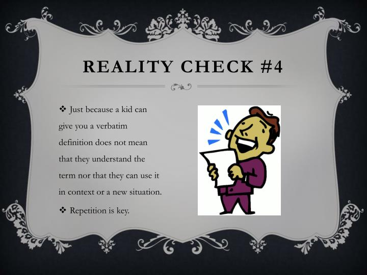 Reality Check #4
