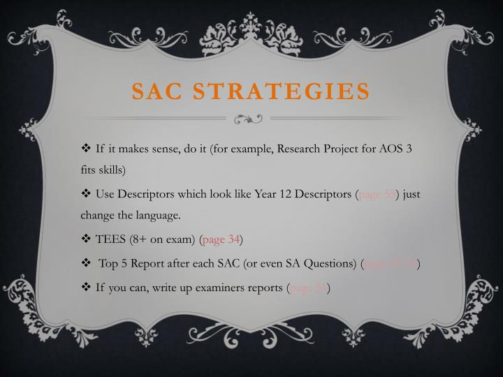 Sac strategies