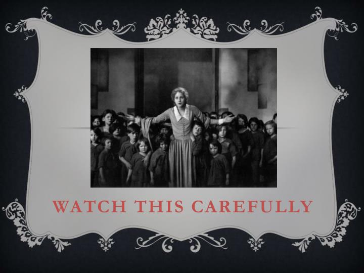 Watch this carefully