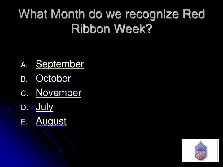 What Month do we recognize Red Ribbon Week?