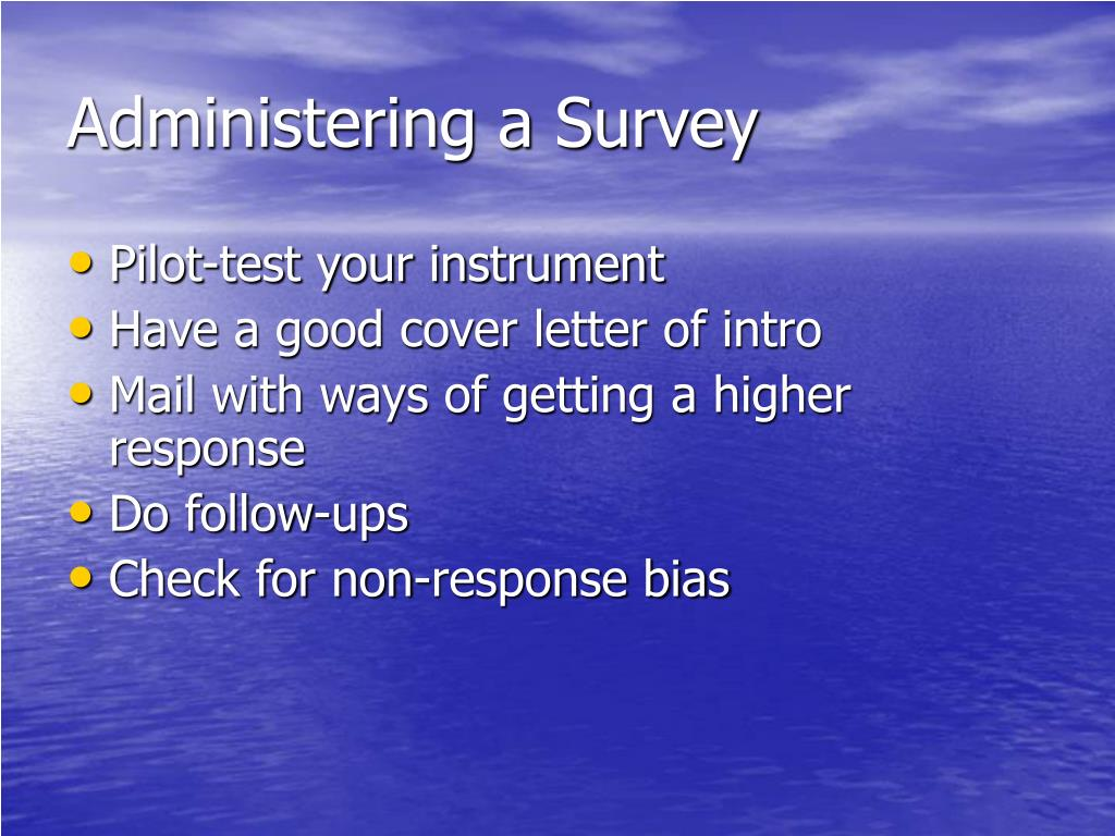 Administering a Survey