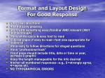 format and layout design for good response