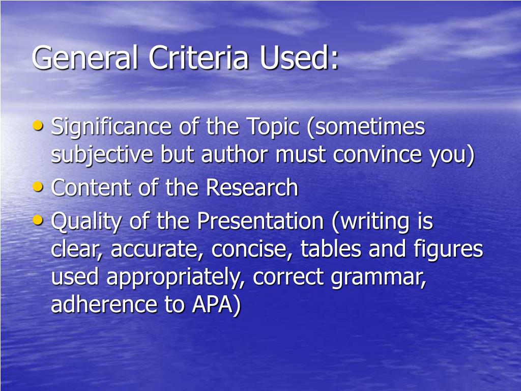General Criteria Used: