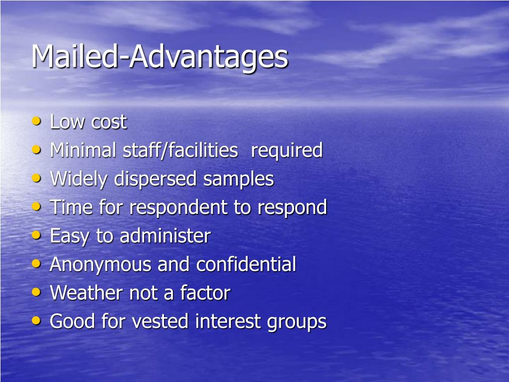 Mailed-Advantages