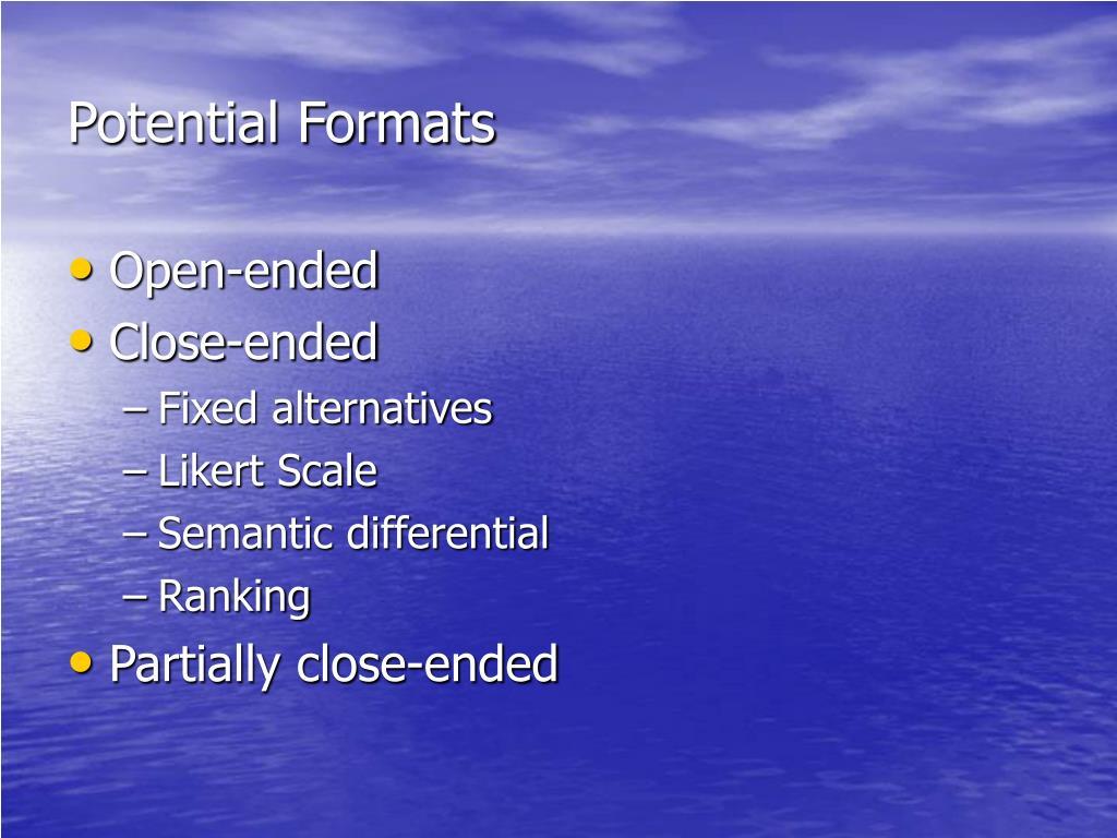 Potential Formats