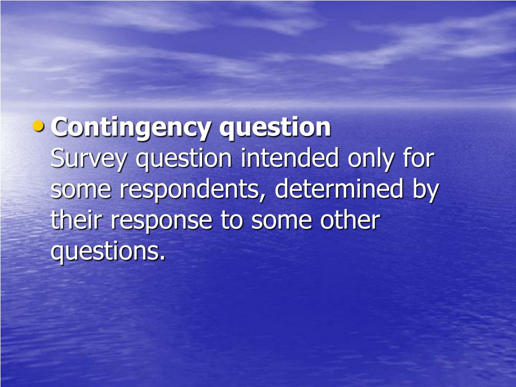 Contingency question