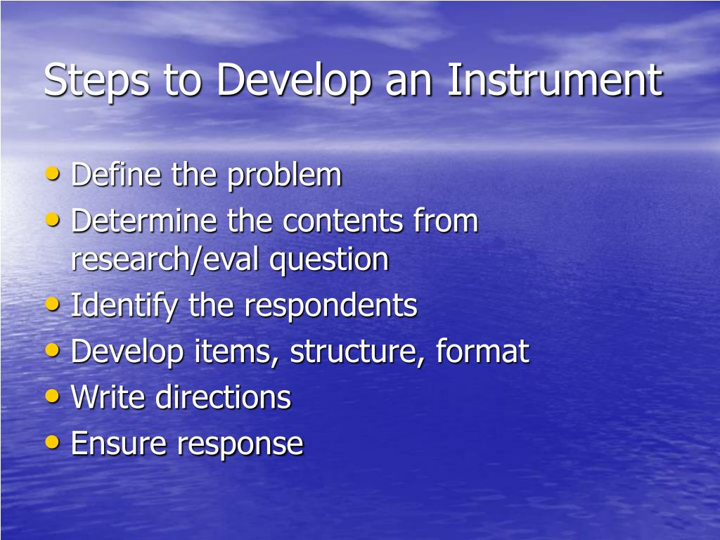 Steps to Develop an Instrument