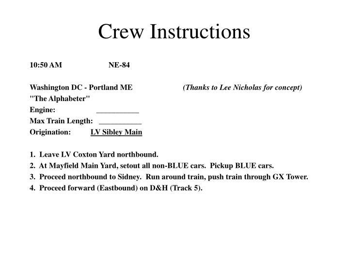 Crew Instructions