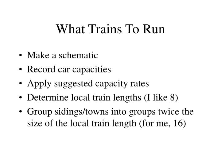 What Trains To Run