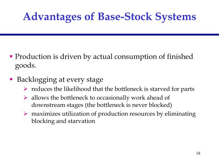 Advantages of Base-Stock Systems