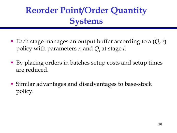 Reorder Point/Order Quantity Systems