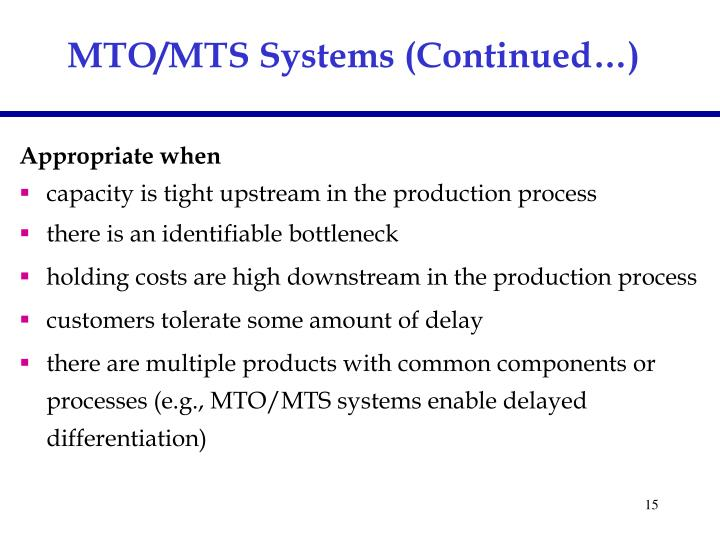 MTO/MTS Systems (Continued…)