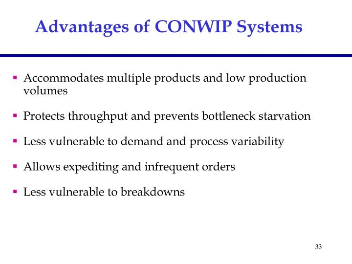 Advantages of CONWIP Systems