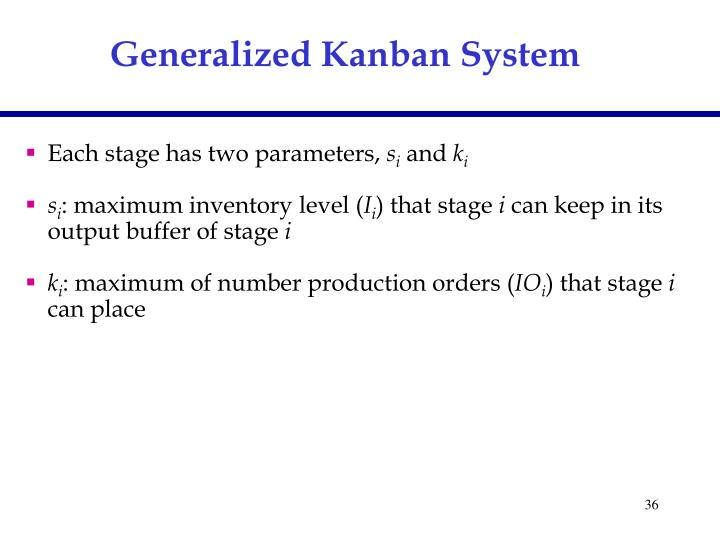 Generalized Kanban System