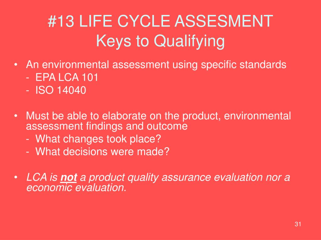 #13 LIFE CYCLE ASSESMENT
