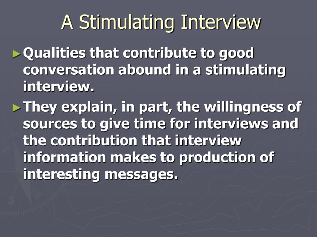 A Stimulating Interview