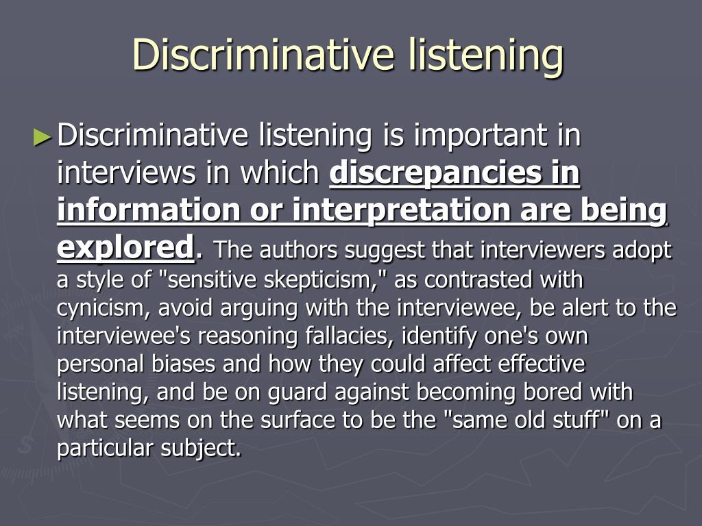 Discriminative listening