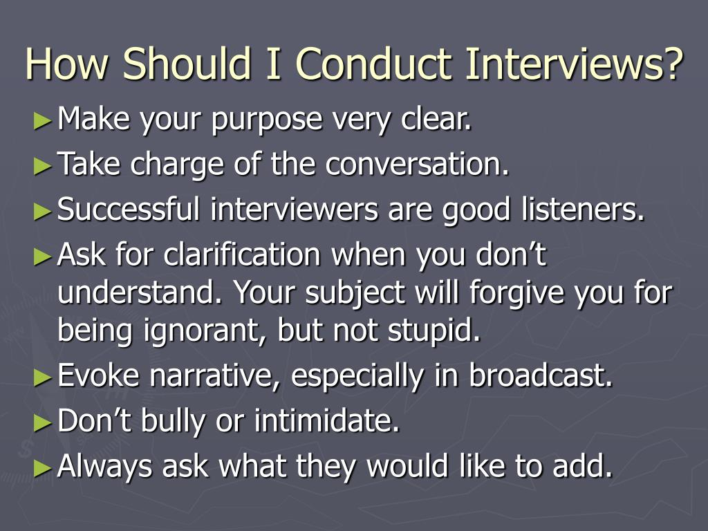How Should I Conduct Interviews?
