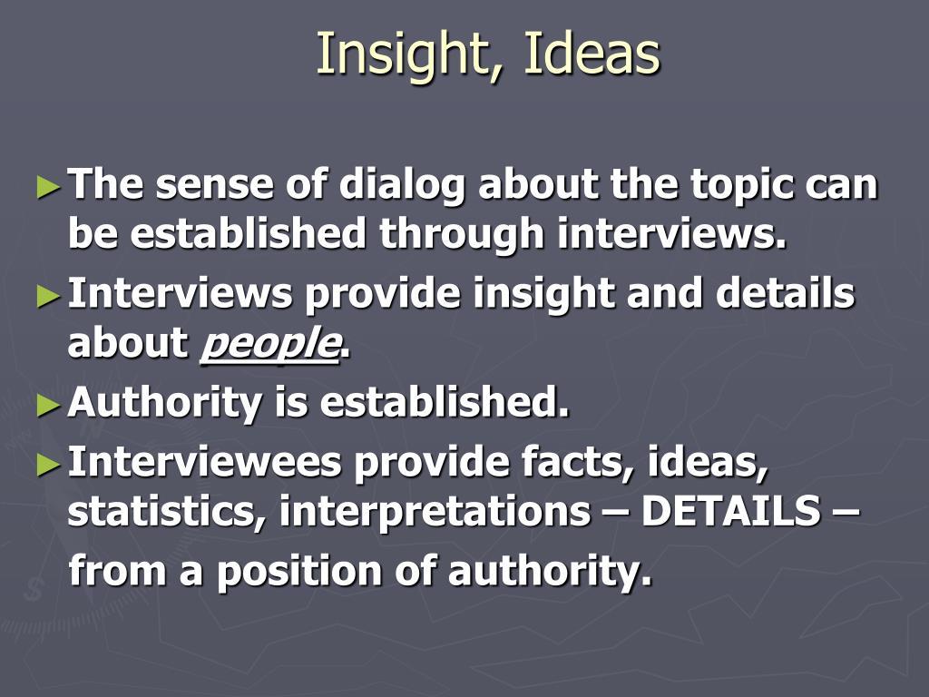 Insight, Ideas
