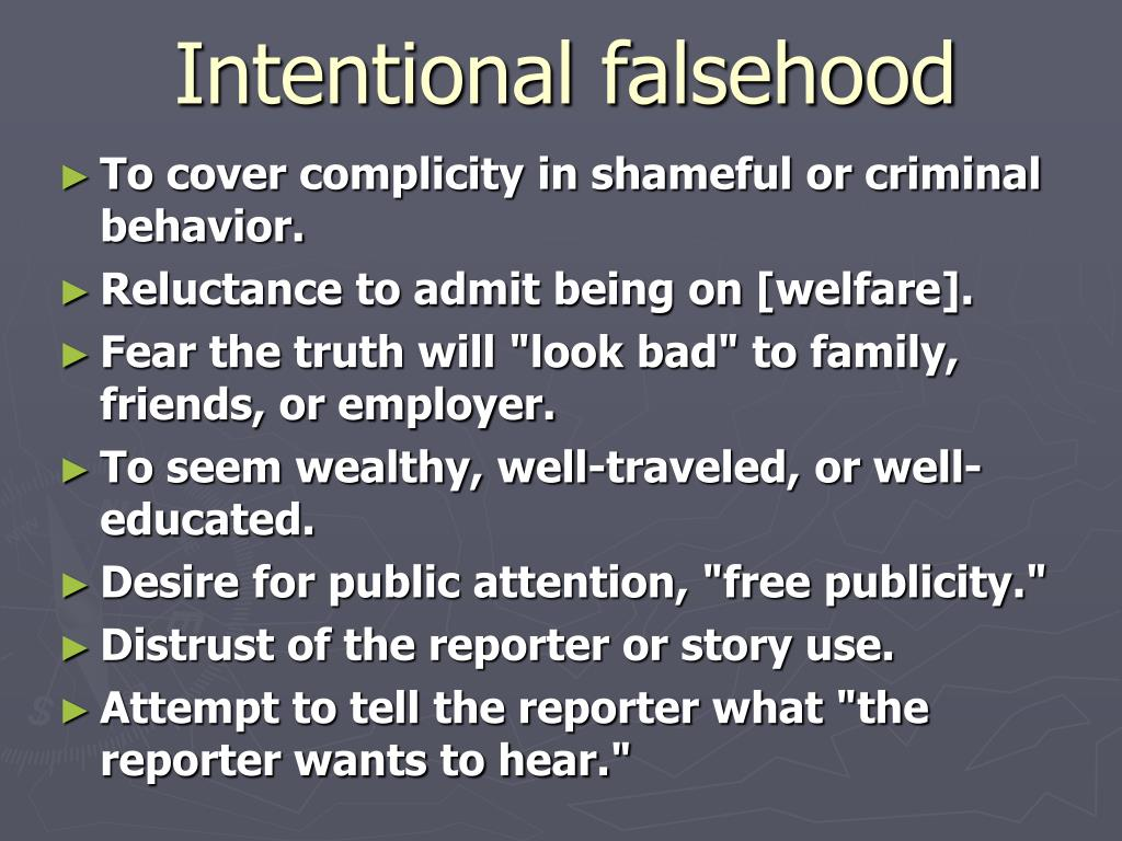 Intentional falsehood
