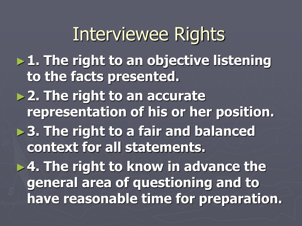 Interviewee Rights