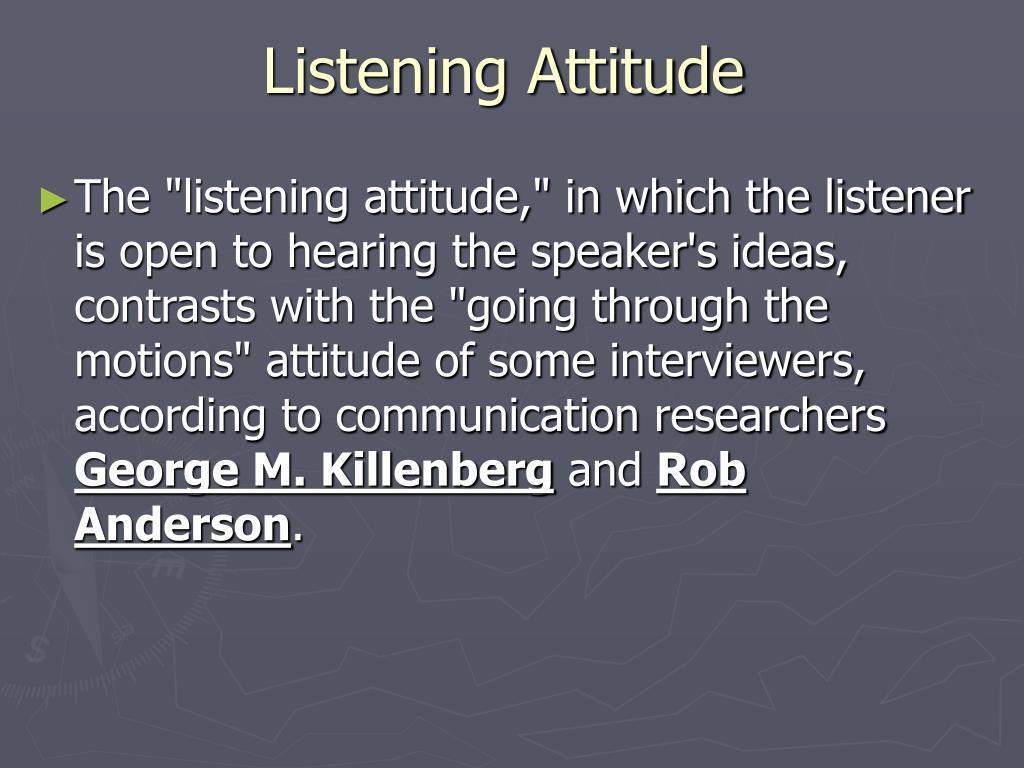 Listening Attitude