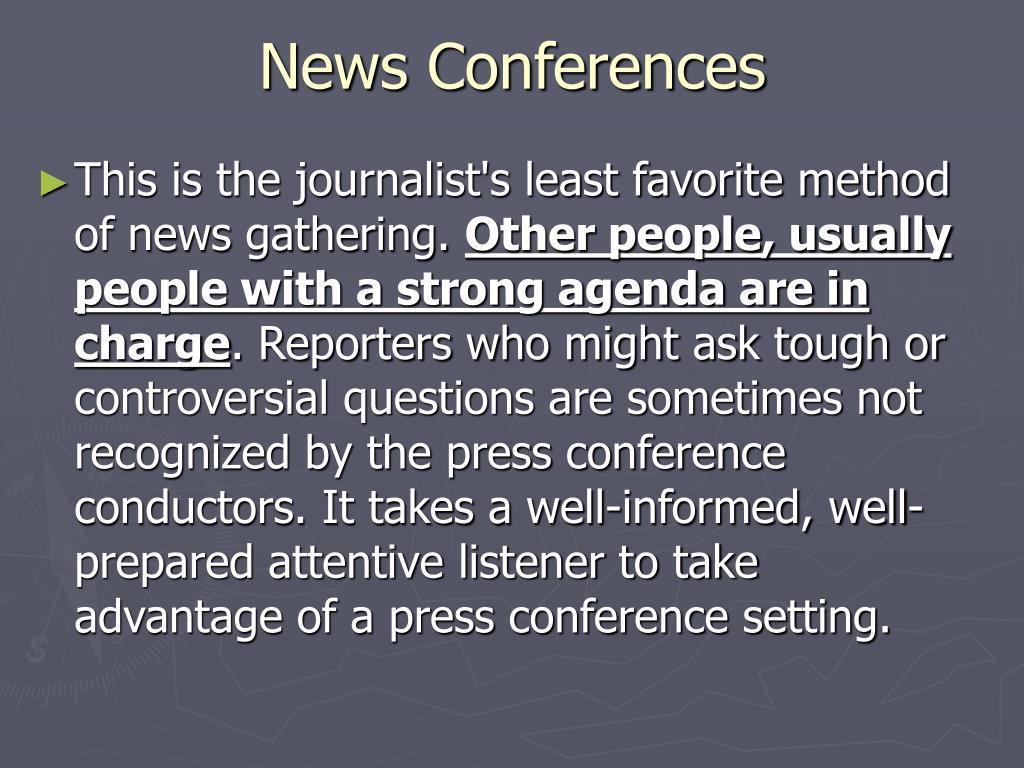 News Conferences