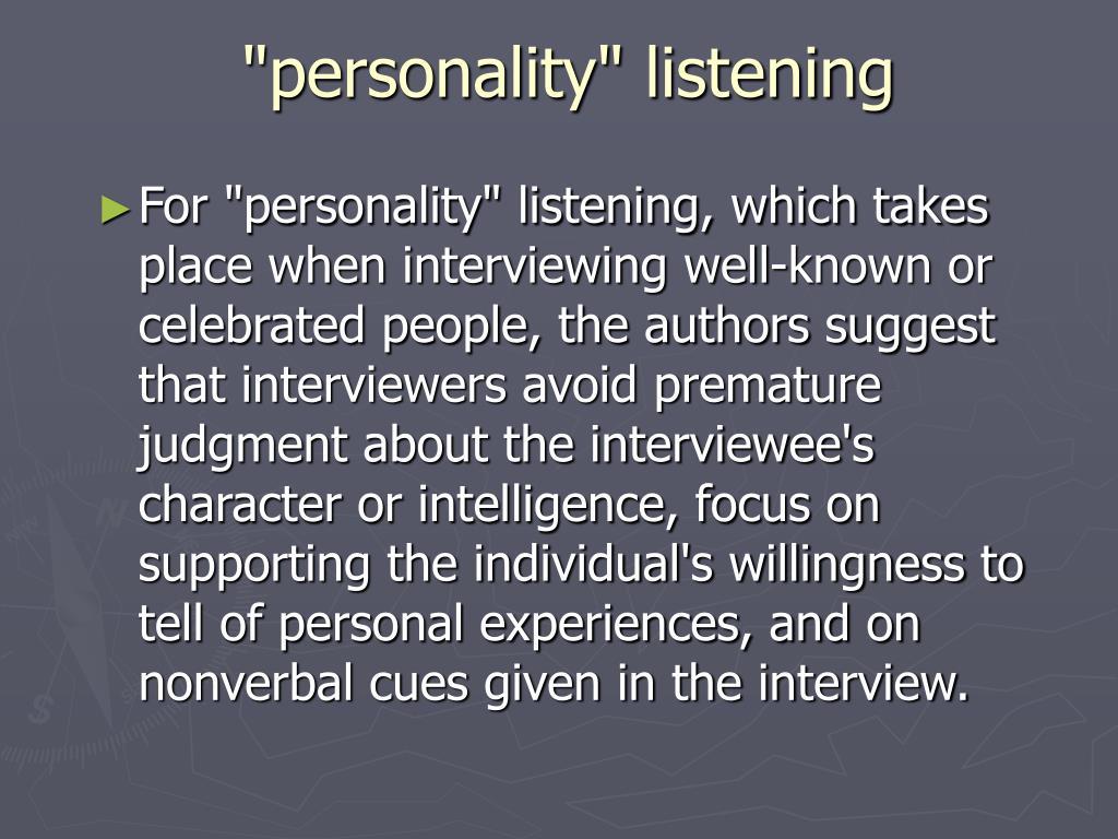 """personality"" listening"