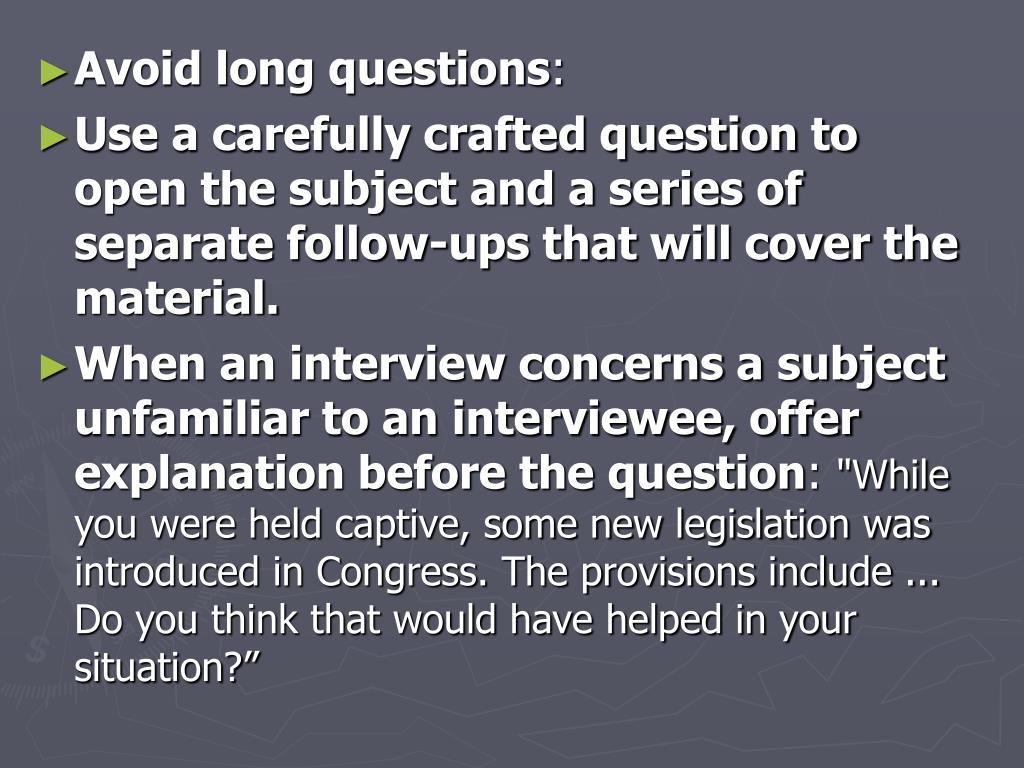 Avoid long questions