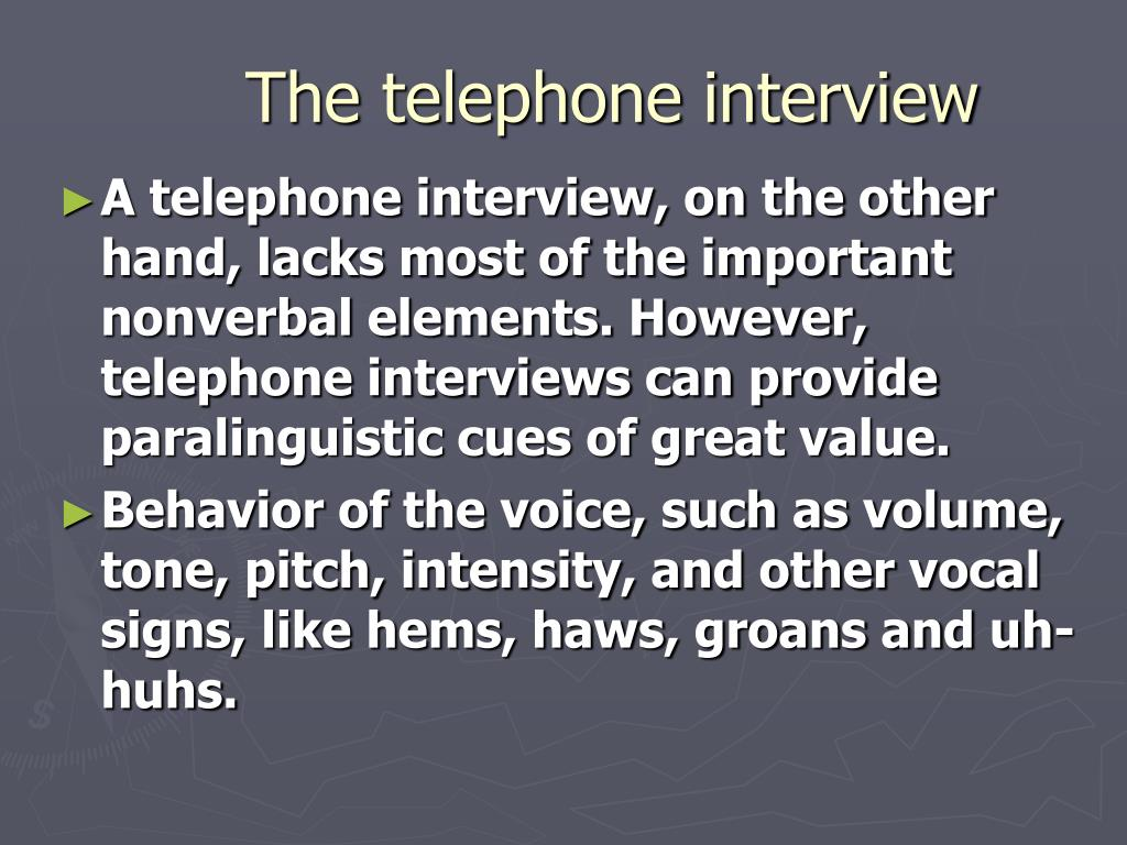 The telephone interview