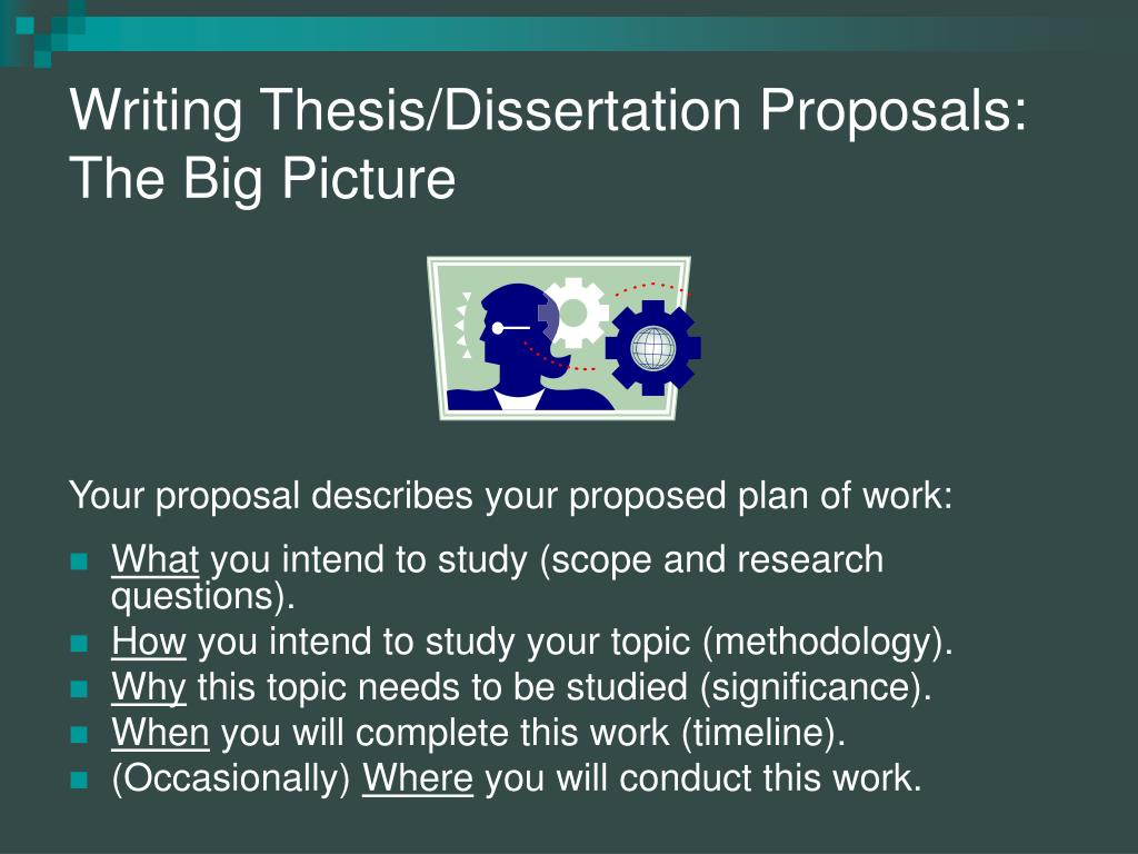 writing thesis and dissertation proposals Writing thesis proposal should not be a burden seek only best thesis help for your dissertation when it comes to thesis help, you need to go to the right place.
