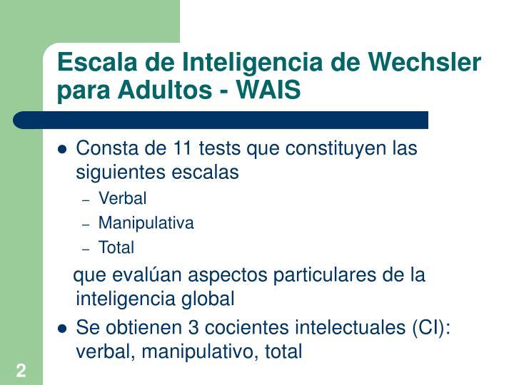 Escala de Inteligencia de Wechsler para Adultos - WAIS