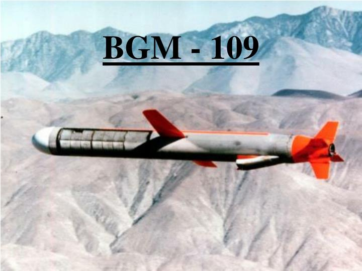 BGM - 109
