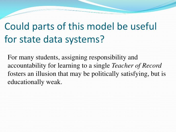 Could parts of this model be useful for state data systems?