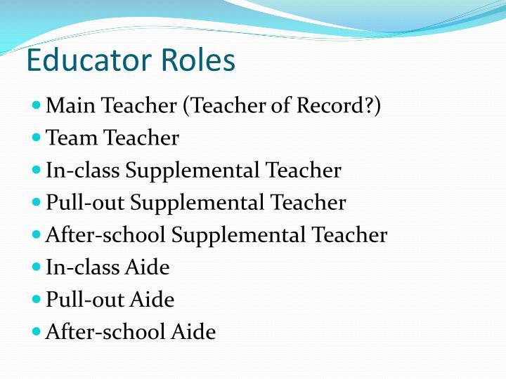 Educator Roles
