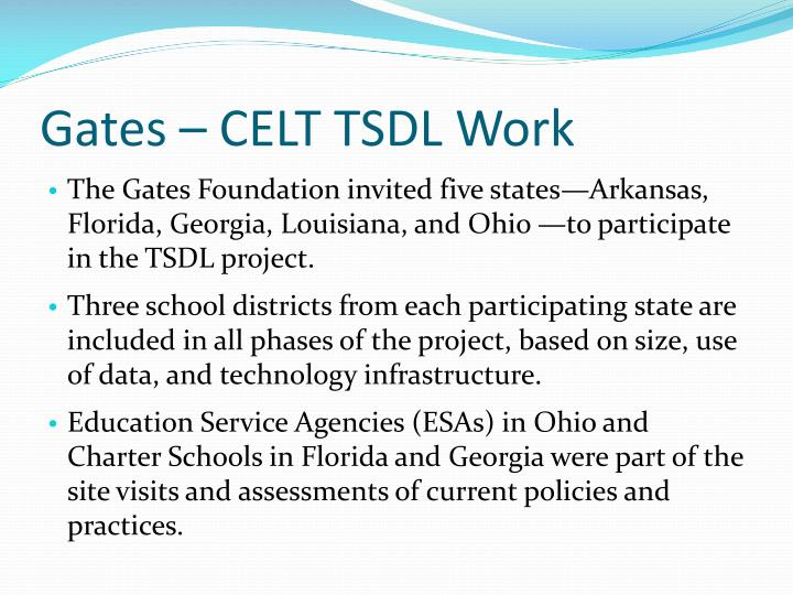 Gates – CELT TSDL Work